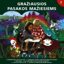 GRAŽIAUSIOS PASAKOS MAŽIESIEMS 2