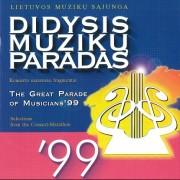 DIDYSIS MUZIKŲ PARADAS 99