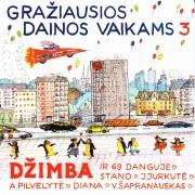 GRAŽIAUSIOS DAINOS VAIKAMS 3