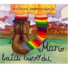 Muzikinė Improvizacija ''Mano Batai Buvo Du''
