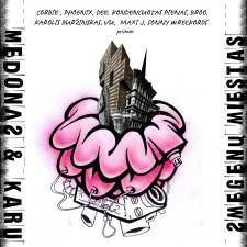 SMEGENŲ MIESTAS (REMIX EP)