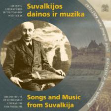 Suvalkijos dainos ir muzika. 1935-1939 metų fonografo įrašai