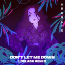 Don't Let Me Down - LOELASH Remix