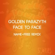 FACE TO FACE (NAME-FREE REMIX) (SINGLAS)