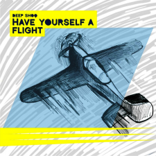HAVE YOURSELF A FLIGHT (EP)