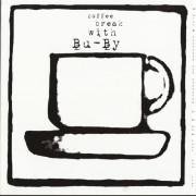 COFFEE BREAK WITH BU-BY