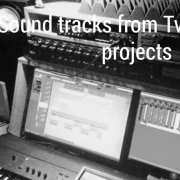 Sound tracks from TV and radio project