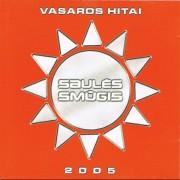 SAULĖS SMŪGIS 2005. VASAROS HITAI