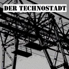 Der Technostadt