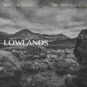 LOWLANDS (FEAT. HUEY DOWLING (THE UNIT 7 ALLSTARS))