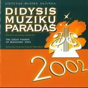 DIDYSIS MUZIKŲ PARADAS 2002