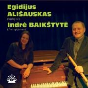 Egidijus Ališauskas ir Indrė Baikštytė