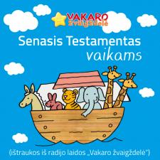 SENASIS TESTAMENTAS VAIKAMS