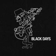BLACK DAYS (Singlas)