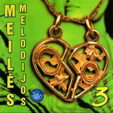 MEILĖS MELODIJOS 3