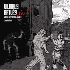VILNIAUS GATVĖS VOL. 2