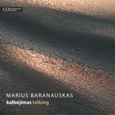 Marius Baranauskas. Kalbėjimas / Talking