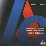 TRIO ALLIANCE (FEAT. VYACHESLAV GANELIN IR ARKADI GOTESMAN)