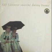 XIII LIETUVOS TAUTINĖ DAINŲ ŠVENTĖ (2 LP)