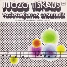 JUOZO TIŠKAUS VADOVAUJAMAS ANSAMBLIS