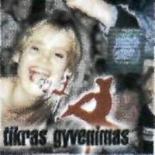 TIKRAS GYVENIMAS