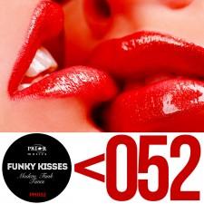 Funky kisses