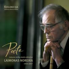 Poeta (Lietuvių Lyriką Skaito Laimonas Noreika)