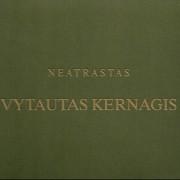 NEATRASTAS VYTAUTAS KERNAGIS